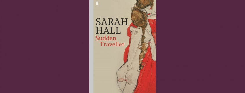 Sarah Hall, Sudden Traveller