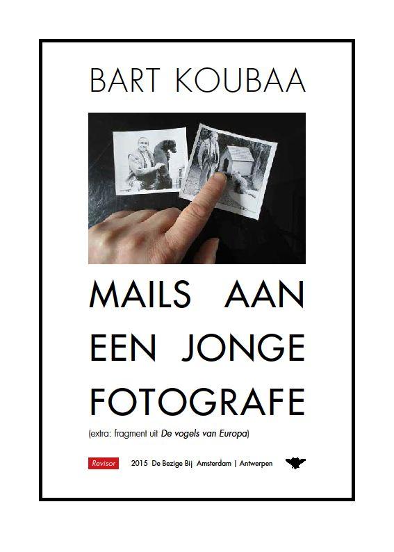 Bart Koubaa, Mails aan een jonge fotografe