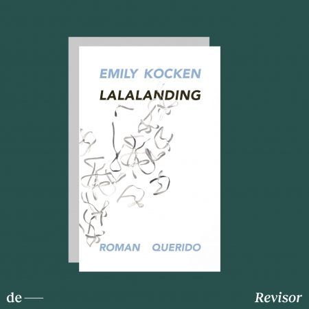 Deze week gelezen: Emily Kocken, Lalalanding
