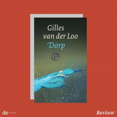 Deze week gelezen bij De Revisor: Gilles van der Loo, Dorp
