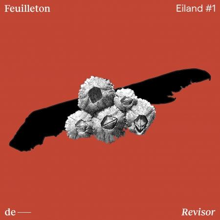 Feuilleton van Dorien Dijkhuis bij De Revisor: Eiland #1